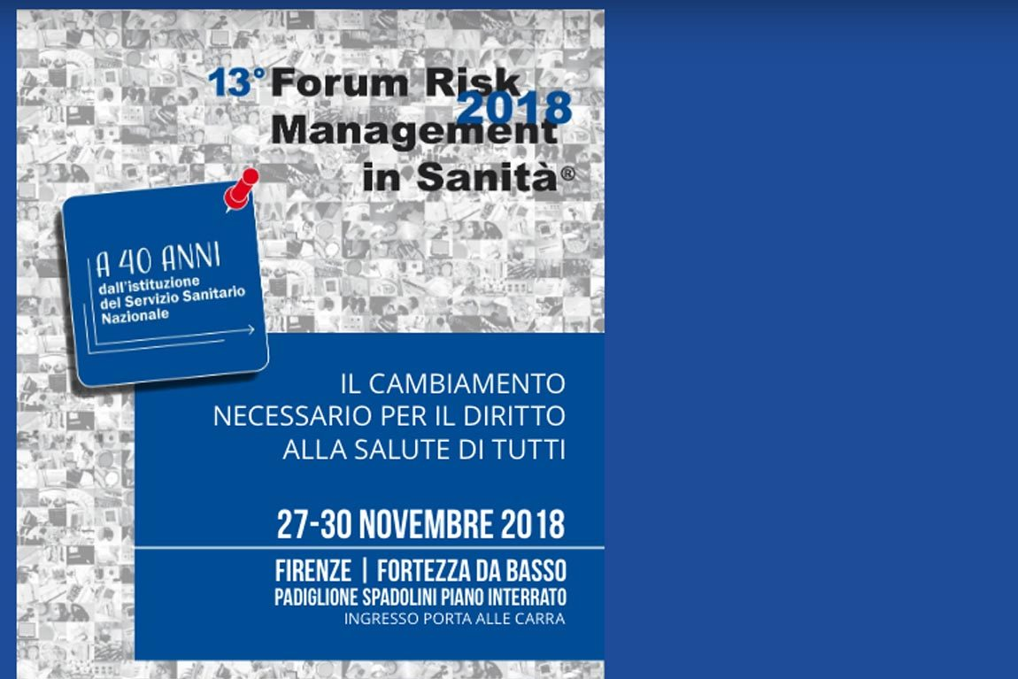 Dal 27 al 30 Novembre 2018 il 13° Forum Risk Management in Sanità